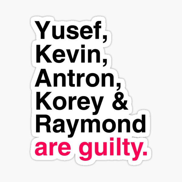 Central Park 5 are guilty Sticker