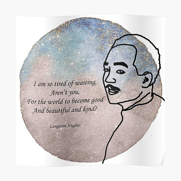 Langston Hughes Quote Poster