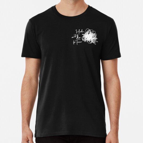 Hardin mourrait pour Tessa # 2 T-shirt premium