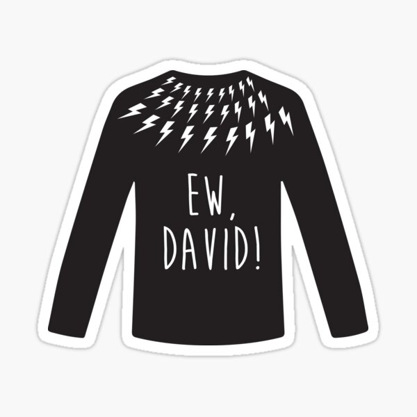 Ew, David! Sticker