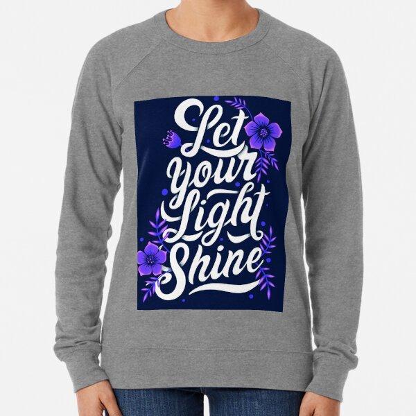Let your light shine Lightweight Sweatshirt