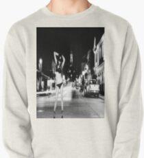 the night will undress anyone Sweatshirt