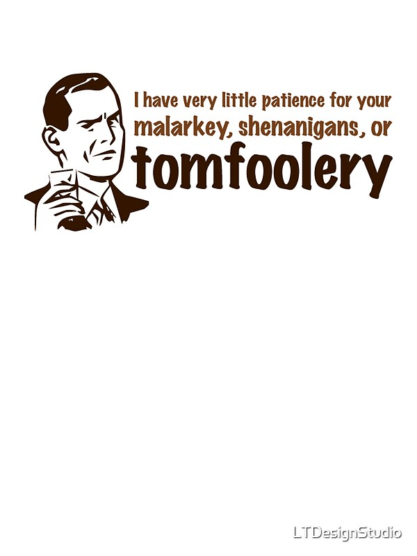 Quot Tomfoolery Quot Stickers By Ltdesignstudio Redbubble