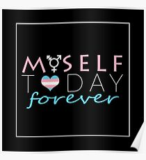 HRT Myself Today Forever Poster