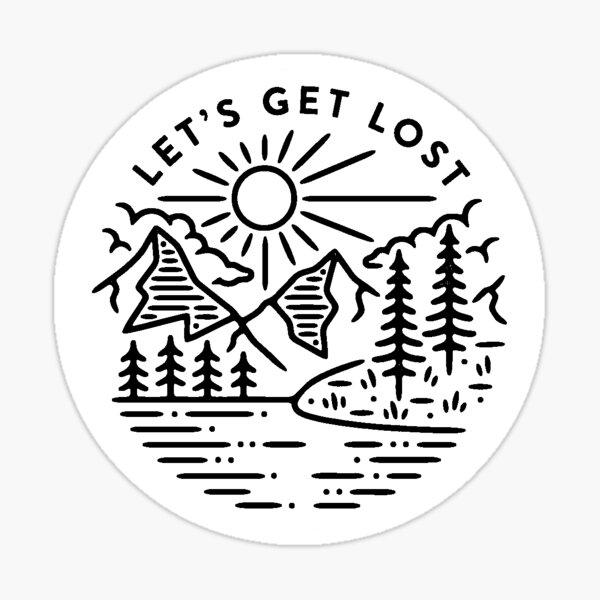 Lets get lost sticker Sticker