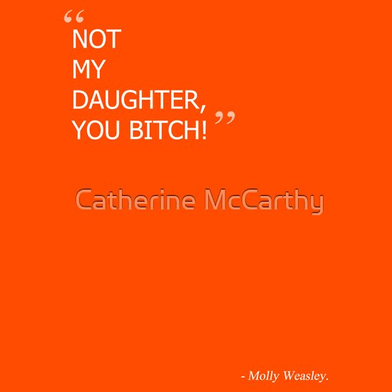 TShirtGifter presents: Molly Weasley - My Daughter