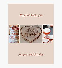 May God bless you on your wedding day  Photographic Print