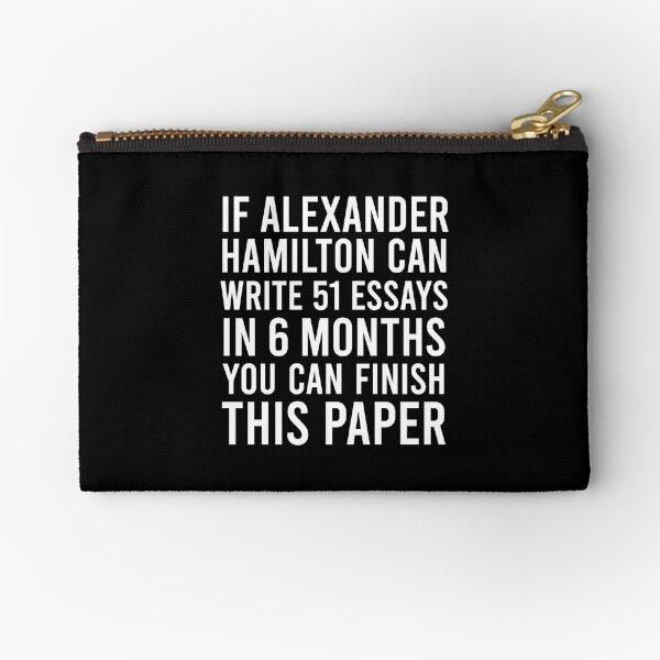 Si Alexandre Hamilton peut écrire 51 essais en 6 mois, vous pouvez terminer cet article Pochette