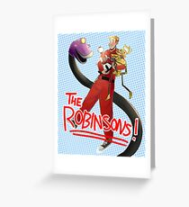 Meet The Robinsons (of the Satellite of Love) Greeting Card