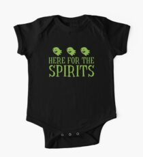Here for the SPIRITS funny Halloween design One Piece - Short Sleeve
