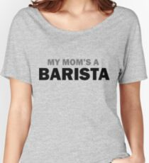 My mom... Women's Relaxed Fit T-Shirt
