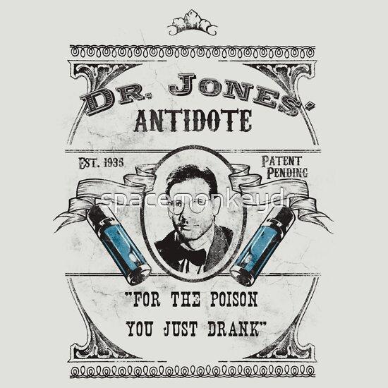 TShirtGifter presents: Dr. Jones' Antidote- Indiana Jones