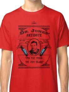 Dr. Jones' Antidote- Indiana Jones Classic T-Shirt