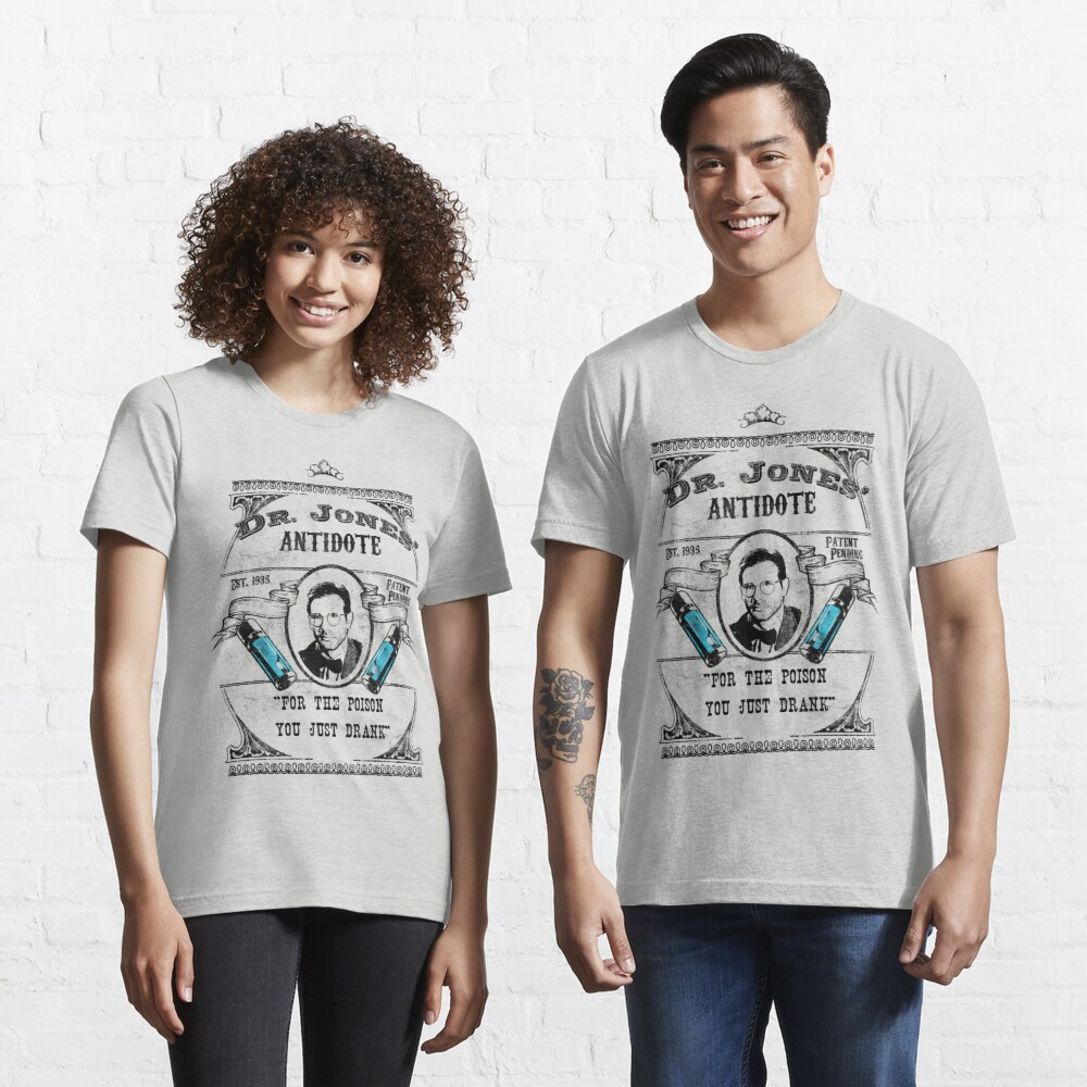 Dr. Jones' Antidote- Indiana Jones Essential T-Shirt