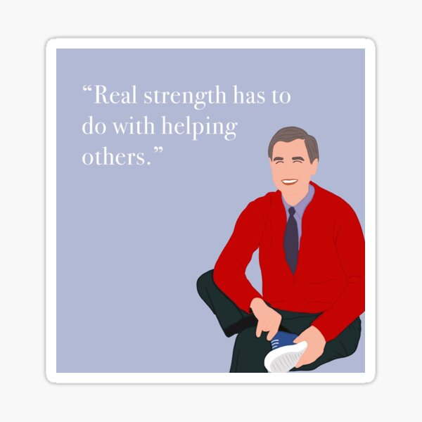 Mr Rogers Quote Gifts Merchandise Redbubble