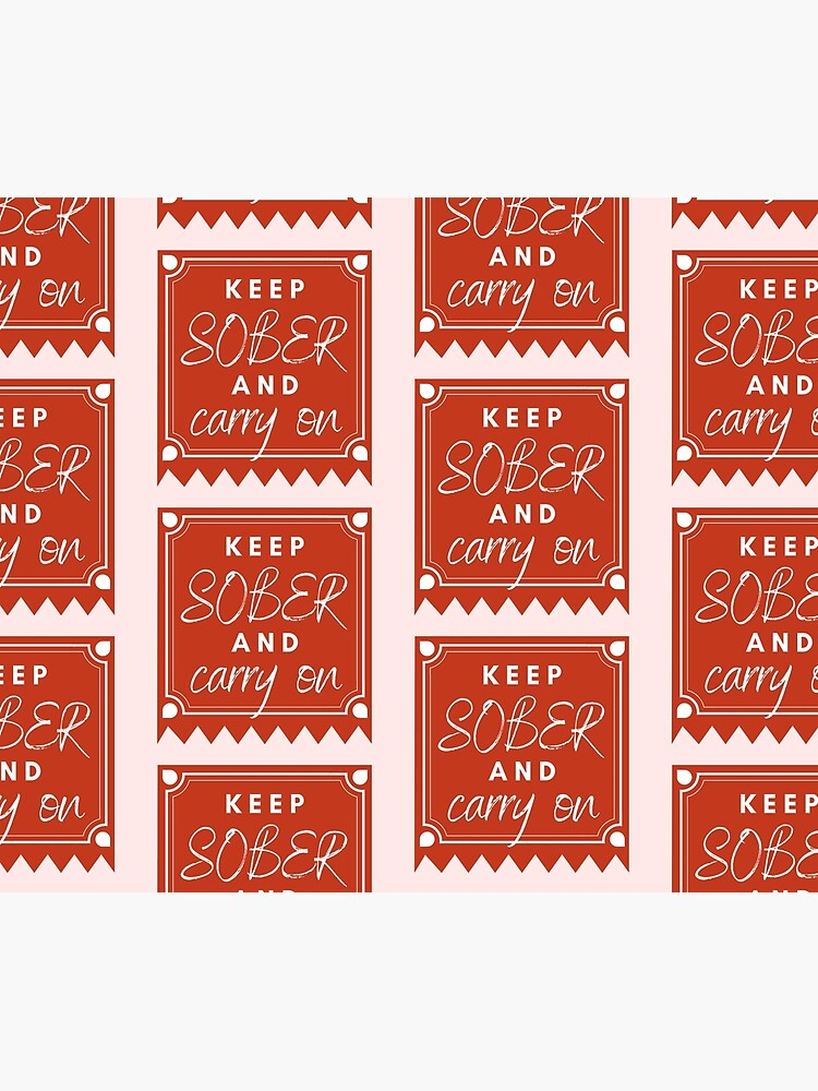 ANSY: Keep Sober and Carry On (in red) by ANewSoberYou