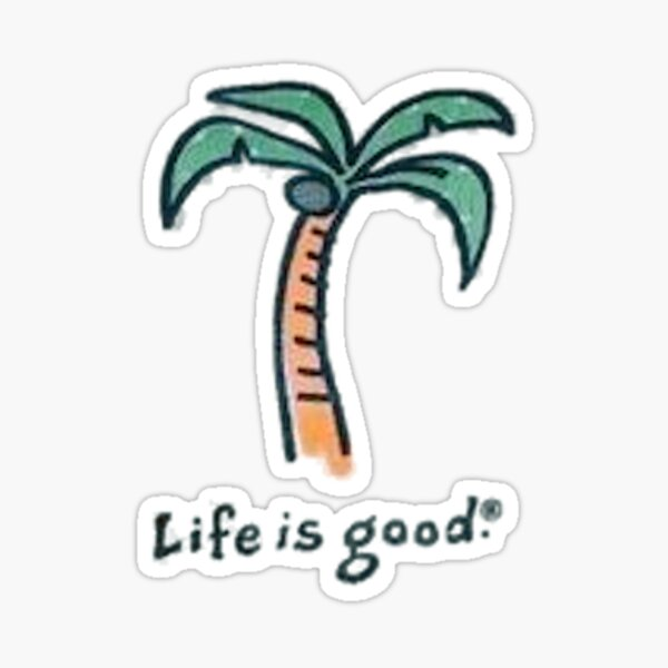 life is good palm tree Sticker