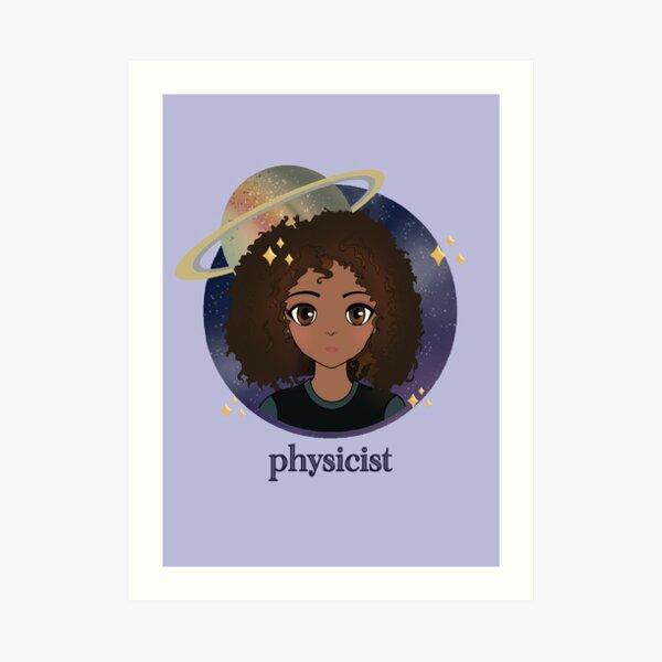 physicist Art Print