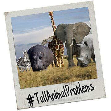 TallAnimalProblems by mrwuscience