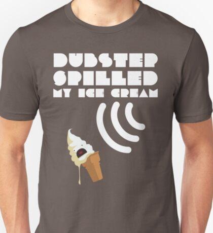 Dubstep Spilled My Icecream - Vanilla T-Shirt