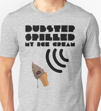 Dubstep Spilled My Icecream - Chocolate T-Shirt