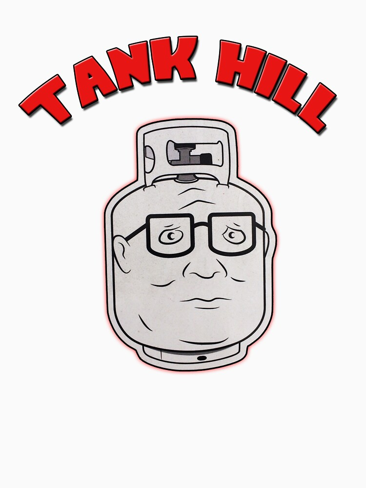 TANK HILL - King Of The Hill  by Brandon93