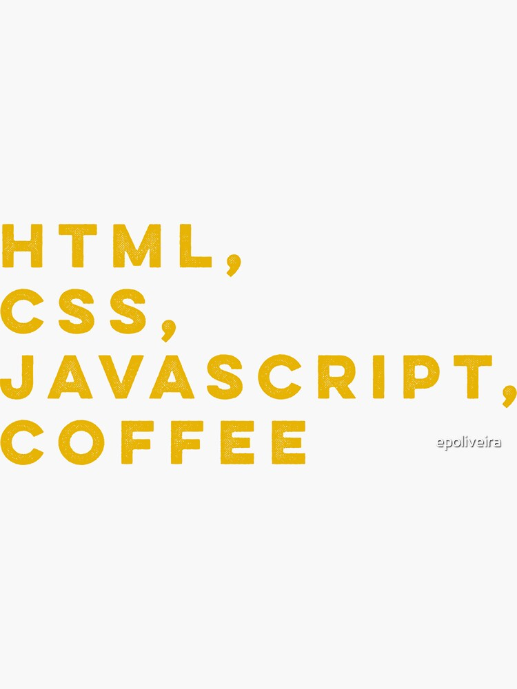 Programmer HTML css javascript coffee by epoliveira