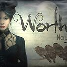 Worthy Not  by dovey1968