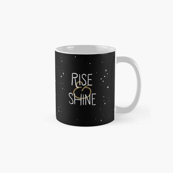 Rise and Shine Astronaut Classic Mug