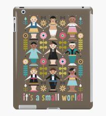 It's a Small World! iPad Case/Skin