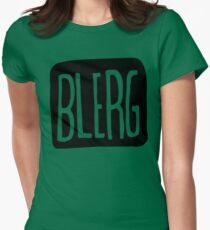 BIG BLERG Women's Fitted T-Shirt