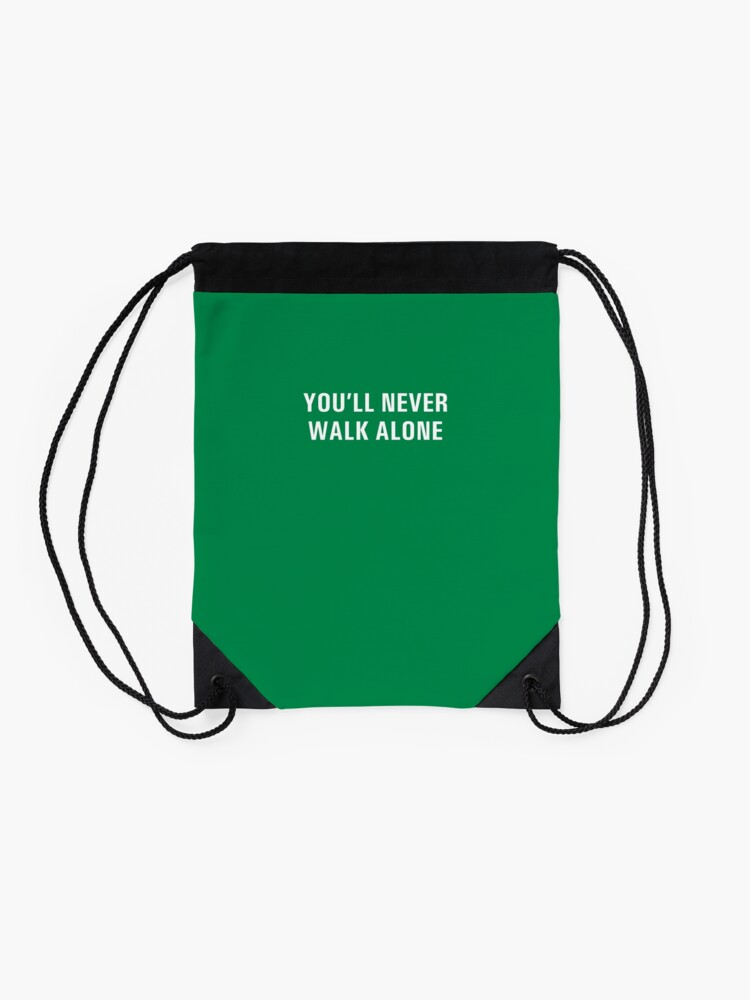 Alternate view of You'll Never Walk Alone Drawstring Bag