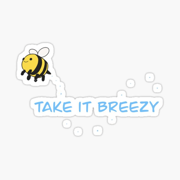 Wise words from the queen bee Sticker