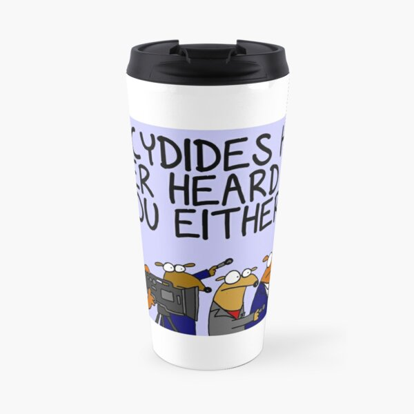 Thucydides has never heard of you either Travel Mug