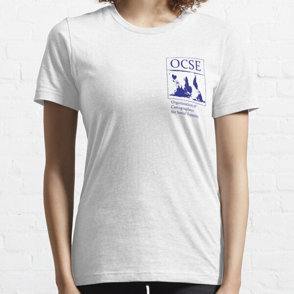 The Organization of Cartographers for Social Equality Essential T-Shirt