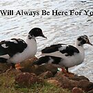I Will Be Here For You by DebbieCHayes