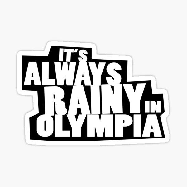 it's always sunny olympia spoof Sticker