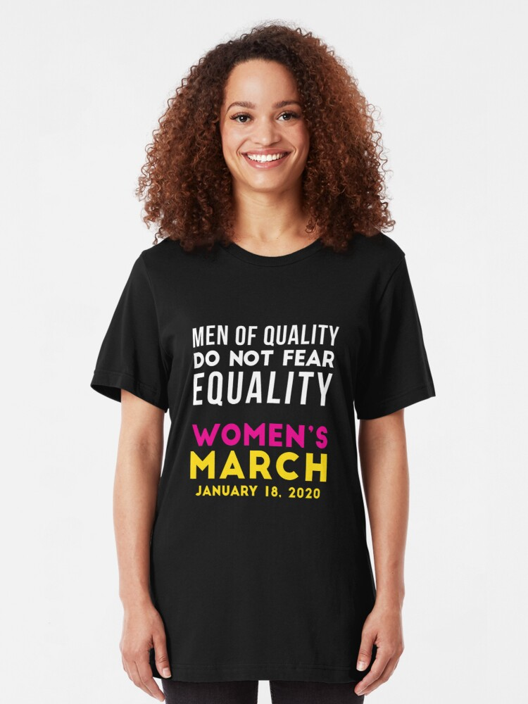 Alternate view of Women's March 2020 Men of Quality Do Not Fear Equality Slim Fit T-Shirt
