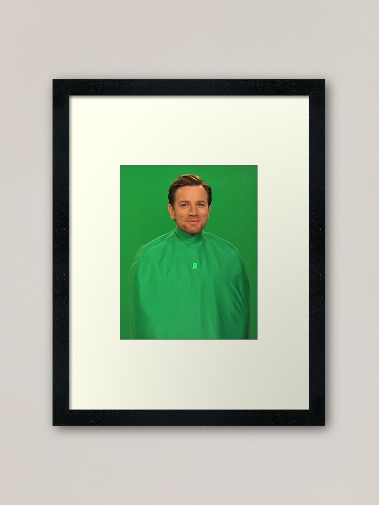 Ewan Mcgregor Wrapped In Green Screen Framed Art Print By Lotr Fan Redbubble