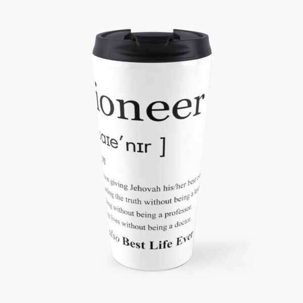 Jehovah's Witness Pioneer Definition Best Life Ever  Travel Mug