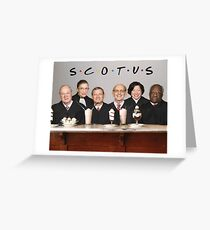 Friends SCOTUS Parks and Rec Greeting Card