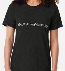 Scotty from Marketing - Scomo needs to go -#ScottyfromMarketing White Text  Tri-blend T-Shirt