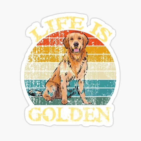 La vida es Golden Retriever Perro / perro gloden Pegatina