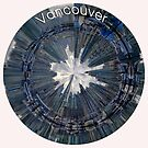 Vancouver Circular Cityscape - Circular Skyline of Vancouver BC by Warren Paul Harris