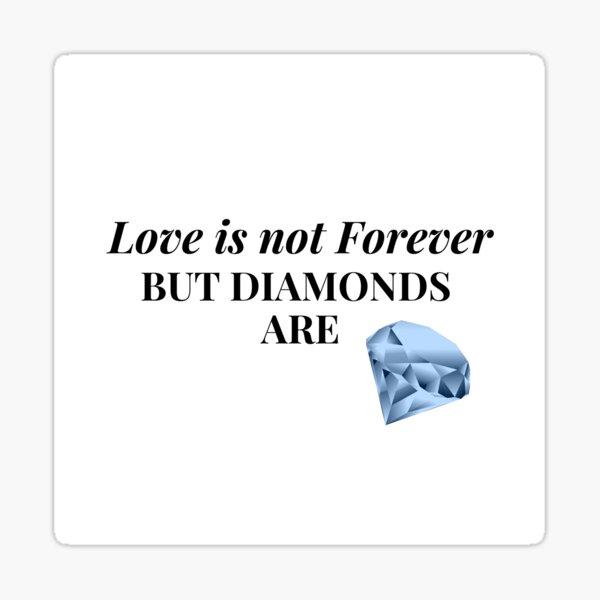Diamonds and love Sticker