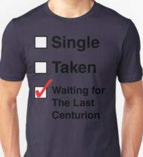 SINGLE TAKEN THE LAST CENTURION Unisex T-Shirt
