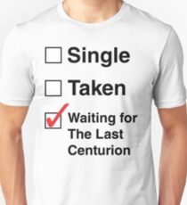 SINGLE TAKEN THE LAST CENTURION T-Shirt