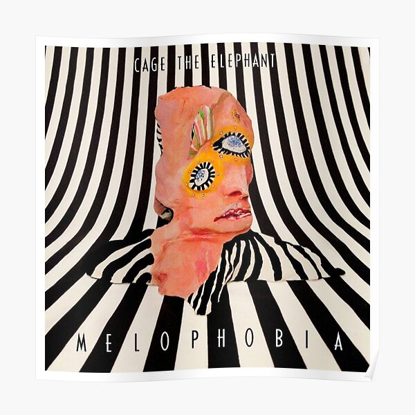Cage The Elephant MELOPHOBIA Merchandise Poster