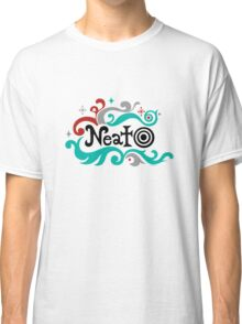 Neato Classic T-Shirt
