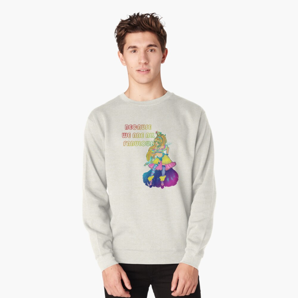 Galaxy Queen. We Are All Fabulous Pullover Sweatshirt
